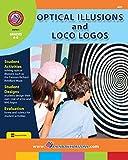 Optical Illusions & Loco Logos Gr. 6-8 (English Edition)
