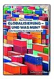 Globalisierung - und was nun
