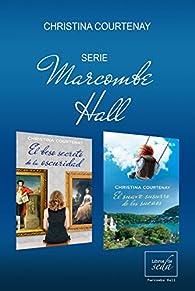 PACK MARCOMBE HALL par Christina Courtenay