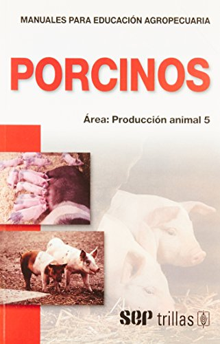 Descargar Libro Porcinos Area: Produccion Animal: 5 de F. a. o.