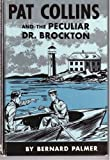 Pat Collins and the Peculiar Dr. Brockton
