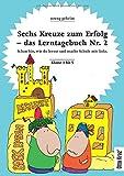 Sechs Kreuze zum Erfolg 2: Das Lerntagebuch Nummer 2
