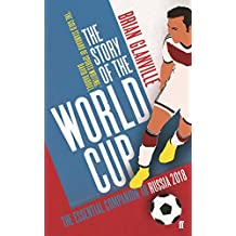 The Story of the World Cup: 2018 (English Edition)