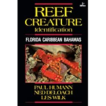 By Paul Humann Reef Creature Identification (Reef Set (New World)) (3rd Edition) [Paperback]