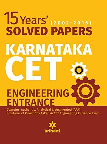 15 Years (2002-2016) Solved Papers Karnataka CET Engineering Entrance 2017
