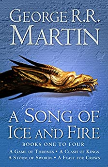A Game of Thrones: The Story Continues Books 1-4: A Game of Thrones, A Clash of Kings, A Storm of Swords, A Feast for Crows (A Song of Ice and Fire) par [Martin, George R. R.]
