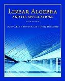 Linear Algebra and Its Applications - David C. Lay, Steven R. Lay, Judi J. McDonald