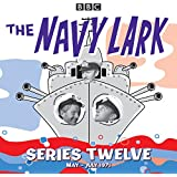 The Navy Lark: Collected Series 12: Classic Comedy from the BBC Radio Archive
