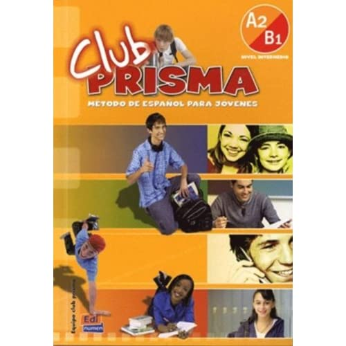 Club Prisma : Libro del alumno Nivel intermedio A2-B1 (1CD audio)