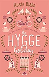 The Hygge Holiday: The warmest, funniest, cosiest romantic comedy of the year