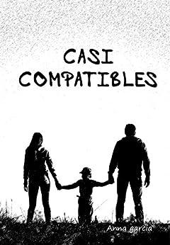 Casi Compatibles por Anna Garcia epub