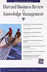 Harvard Business Review on Knowledge Management: The Definitive Resource for Professionals (Harvard Business Review Paperback Series)