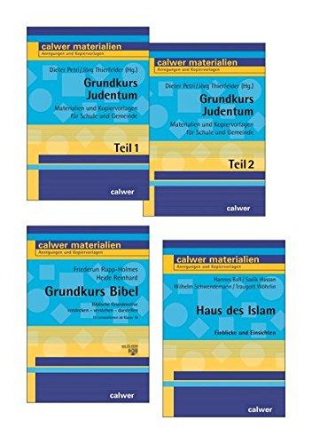 Kombi-Paket Grundkurse: Grundkurs Bibel, Grundkurs Judentum 1+2, Haus des Islam (Calwer Materialien)