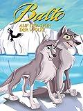 Balto: Auf der spur der wölfe