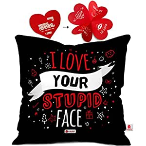 indibni I Love Your Stupid Face Cushion Cover 12x12 with Filler - Black Stunning Designer Gift for Boyfriend Girlfriend Him Her