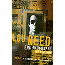 Lou Reed: The Biography by Victor Bockris (1995-08-01)