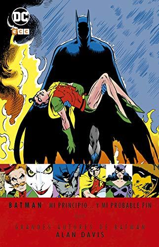 Grandes autores de Batman: Alan Davis - Mi principio.. y mi probable fin (Segunda edición)
