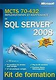 Examen 70-432 - Implémentation et maintenance de SQL Server 2008