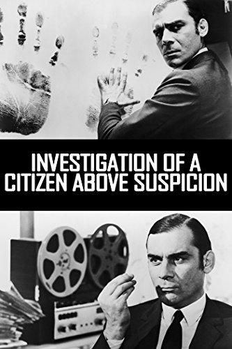Investigation Of A Citizen Above Suspicion (4K UHD)
