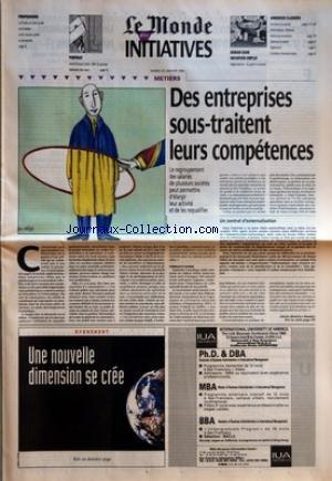 MONDE INITIATIVES (LE) du 23/01/1996 - PROFESSIONS - LA POSTE EN ZONE RURALE EST TIRAILLEE ENTRE SERVICE PUBLIC ET RENTABILITE PORTRAIT - JEAN-FRANCOIS COLIN, DRH DU GROUPE GENERALE DES EAUX DEMAIN DANS INITIATIVES EMPLOI - NEGOCIATION : DU GRAIN A MOUDRE - ANNONCES CLASSEES - SECTEURS DE POINTE INFORMATIQUE, RESEAUX, TELECOMMUNICATIONS SCIENCE ET SANTE INGENIEURS - CARRIERES INTERNATIONALES - METIERS - DES ENTREPRISES SOUS-TRAITENT LEURS COMPETENCES UN CONTRAT D'EXTERNALISATION