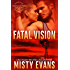 Fatal Vision: SEALs of Shadow Force, Book 5