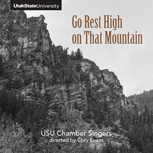 Mountain States Utah (Go Rest High on That Mountain)