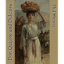 Don Quijote und Dulcinea (German Edition)
