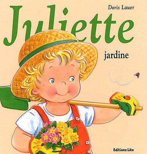 La bibliothèque de Juliette : Juliette Jardine - Dès 3 ans