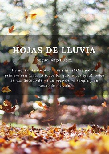 Hojas de lluvia (Poesia) por Miguel Ángel  Dolz García