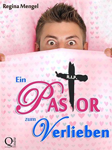 Buchseite und Rezensionen zu 'Ein Pastor zum Verlieben (Hochzeit mit Huhn 2)' von Regina Mengel