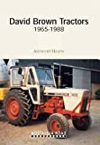 David Brown Tractors 1965-1988 (Nostalgia Road)