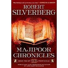 MAJIPOOR CHRONICLES (MAJIPOOR CYCLE #02) BY SILVERBERG, ROBERT (AUTHOR)PAPERBACK