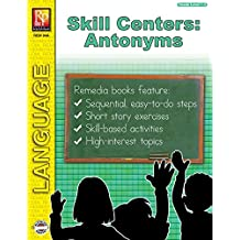 Antonyms: Literacy Skill Centers: Time-Saving, Ready-Made Activities for Busy Teachers!
