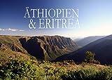 Äthiopien & Eritrea - Ein Bildband -