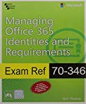 Prepare for Microsoft Exam 70 346 and obtain skills needed to provision manage monitor and troubleshoot Microsoft Office 365 identities and cloud services. Designed for experienced IT professsional this Exam Ref focuses on the critical-thinking and d...