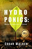 #9: Hydroponics: The Hydrophonics Ultimate Complete Essential Guide For Beginners: The Step by Step Hydroponics Gardening Guide to be an Expert in Hydroponic ... (Hydroponics,Gardening,Homesteading)