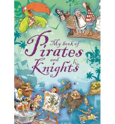 [(Stories of Pirates and Knights)] [ Franklin Watts Ltd ] [October, 2014]
