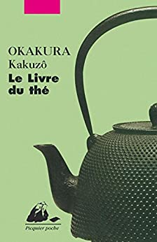 Le Livre du thé par [Kakuzô, OKAKURA]