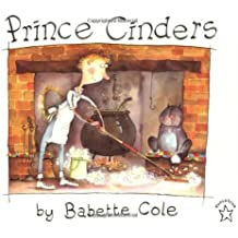 (Prince Cinders) By Cole, Babette (Author) paperback on (04 , 1997)
