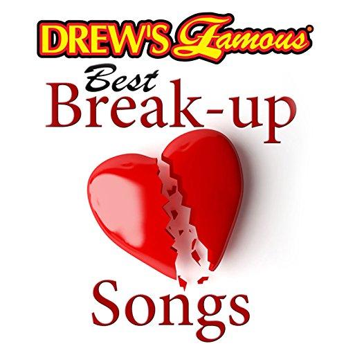Drew's Famous Best Break-Up Songs