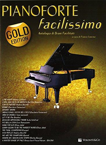Pianoforte facilissimo. Antologia di brani facilitati. Gold edition