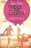Under the Lights - Gunner und Willa: Roman (Field Party, Band 2)