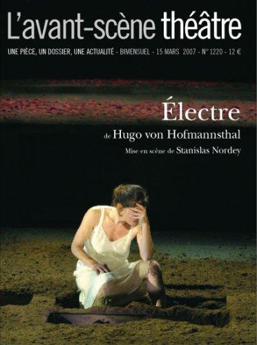 L'Avant-Scène théâtre n° 1220 : Electre par Hugo von Hofmannsthal