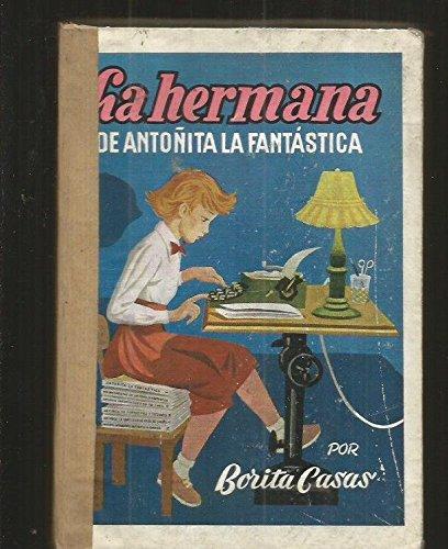 LA HERMANA DE ANTOÑITA LA FANTASTICA