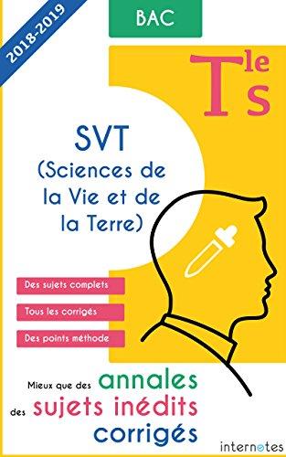Mieux que des annales des sujets inédits corrigés - SVT (Sciences de la Vie et de la ...
