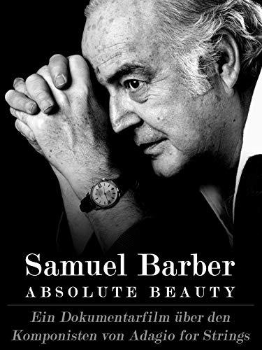Samuel Barber: Absolute Beauty [OV]