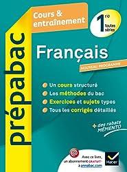 Français 1re toutes séries - Prépabac Cours & entraînement: Cours, méthodes et exercices - Première toutes séries