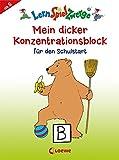 Mein dicker Konzentrationsblock für den Schulstart (LernSpielZwerge - Sammelblock)