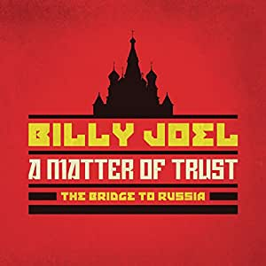 A Matter of Trust: the Bridge to Russia: Deluxe Édition (2cd/DVD)