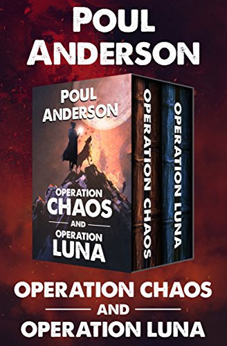 Operation Chaos and Operation Luna (English Edition)